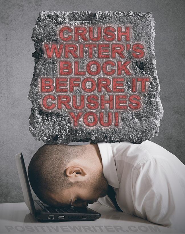 3 Ways To Crush Writer's Block