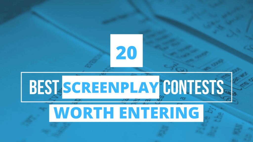 20 Best Screenplay Contests Worth Entering