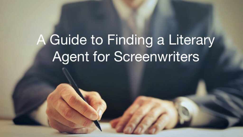 How To Get A Screenwriting Agent