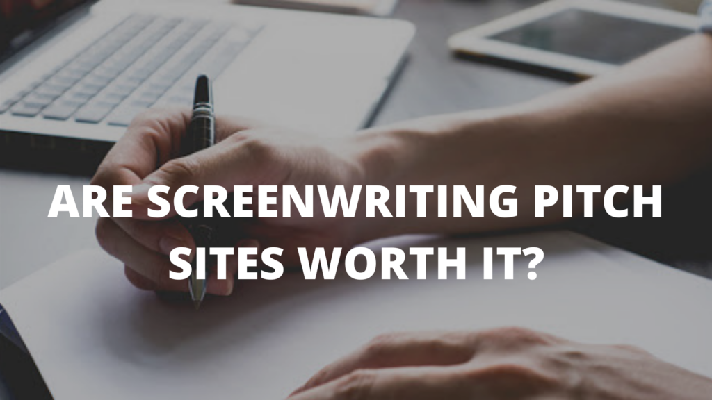 Are Screenwriting Pitch Sites Worth It?