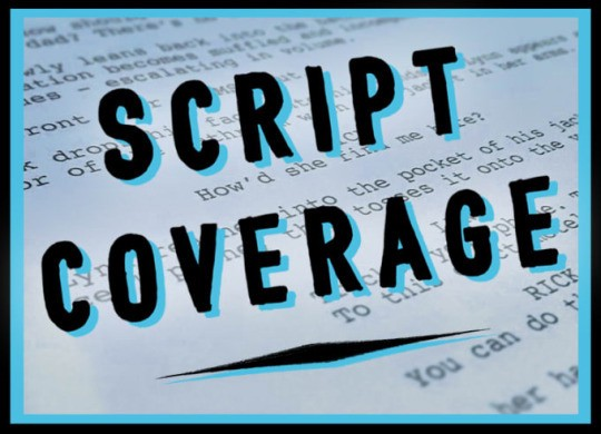 10 Reasons Why Script Coverage Can Help Screenwriters