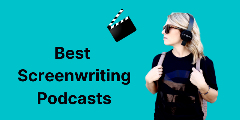 10 Best Screenwriting Podcasts